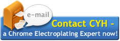 Contact CYH - een Chrome Electroplating nu Expert!